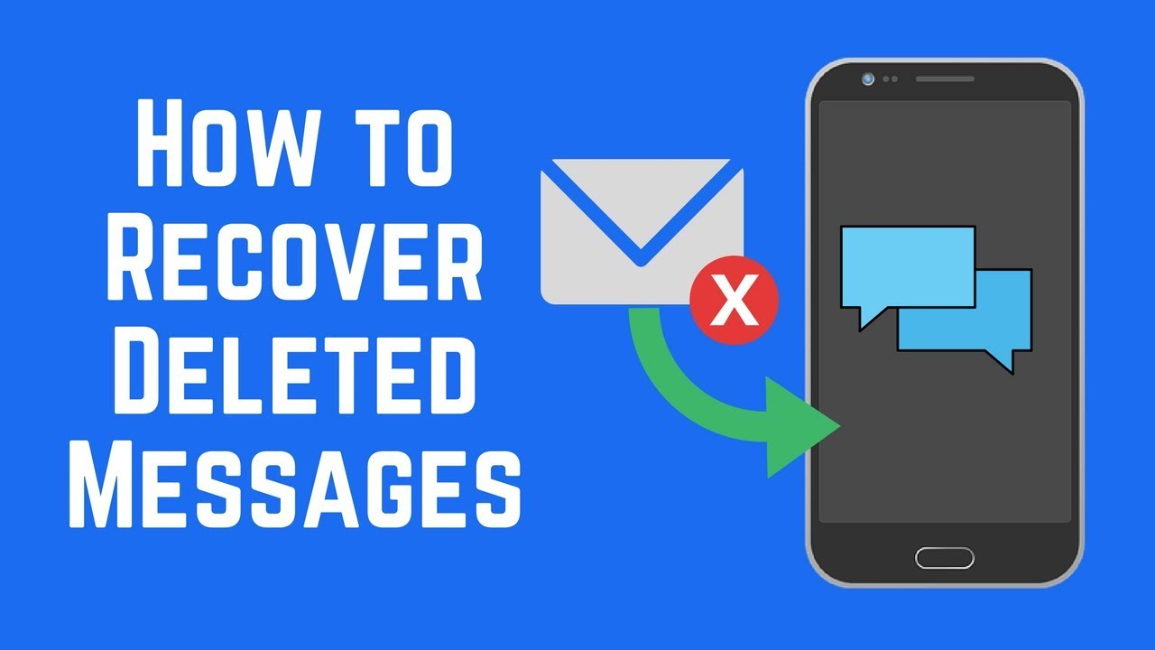 How To Recover Deleted Text Messages On Android?