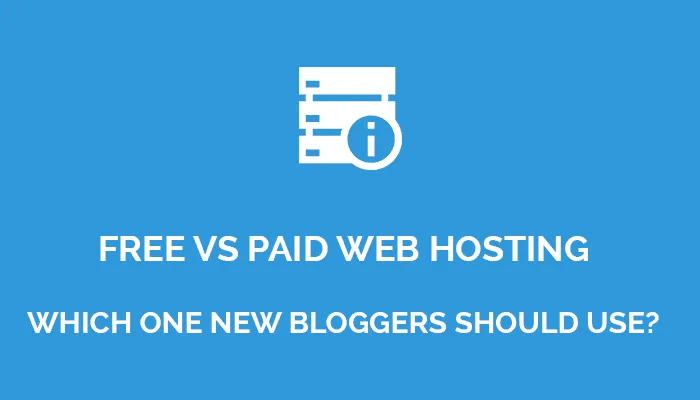 Free vs Paid: Which hosting